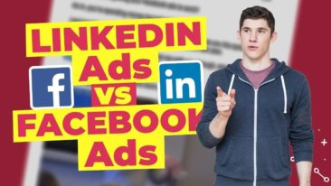 Facebook Ads vs LinkedIn Ads For B2B Marketing: Which is Better?