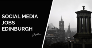 Social Media Jobs in Edinburgh
