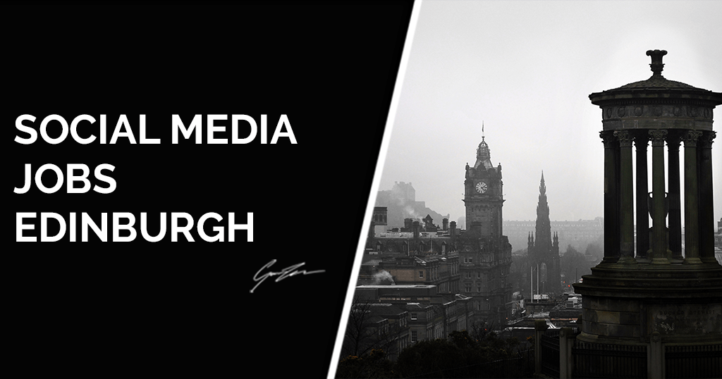Social Media Jobs in Edinburgh