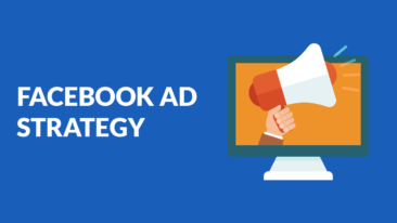 How To Create A Facebook Advertising Strategy In Just 4 Easy Steps