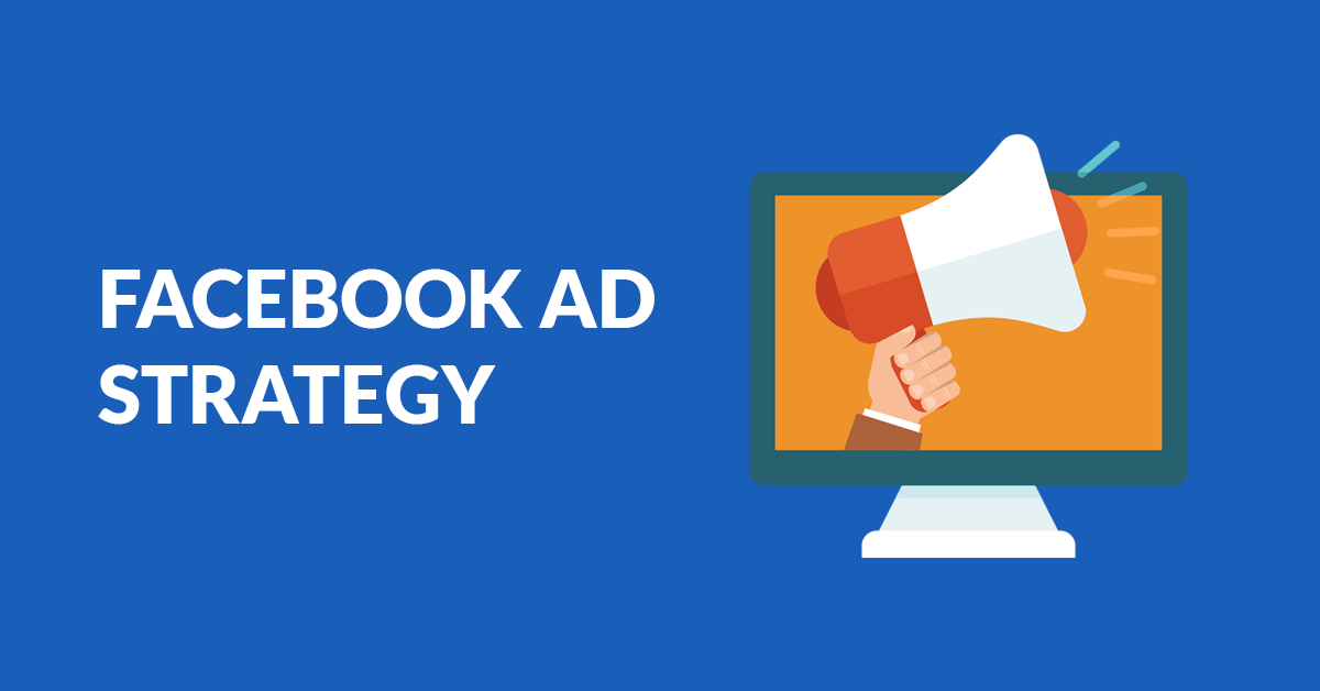 facebooks advertising strategy - 1200×628