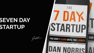 7 Day Startup (Dan Norris) – Our 7 Day Startup journey