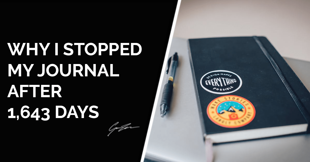 Why I've stopped my daily journal after 1,643 days