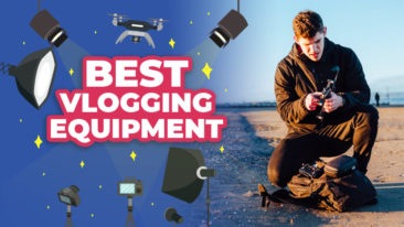 The Best Vlogging Equipment: What Do You Need To Vlog?