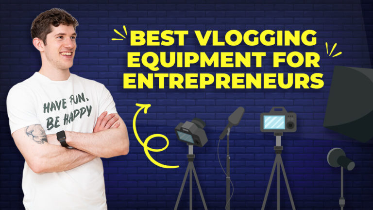 Best Video Equipment for entrepreneurs