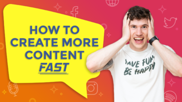 How I create at least 25 pieces of content per week… easily!