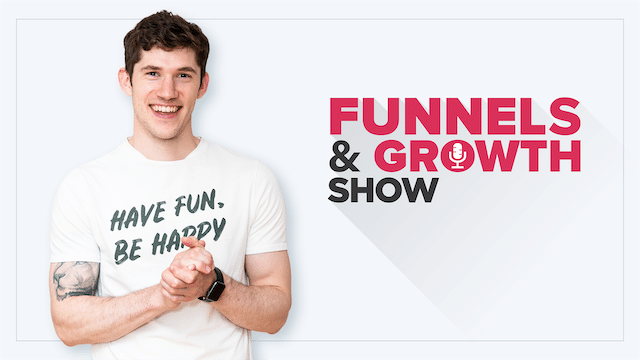 Welcome to the Funnels and Growth Podcast